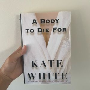 A BODY TO DIE FOR NOVEL